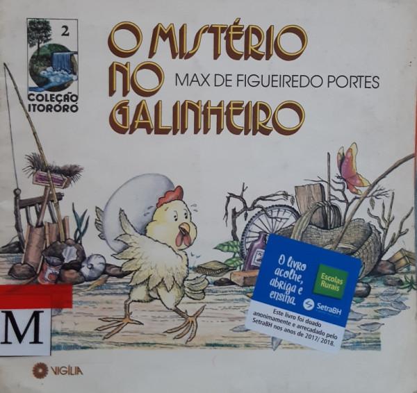 Capa de O Mistério no Galinheiro - Max de Figueiredo Portes