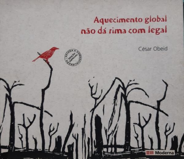 Capa de Aquecimento Global Não Rima com Legal - César Obeid