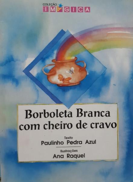 Capa de Borboleta Branca com Cheiro de Cravo - Paulinho Pedra Azul