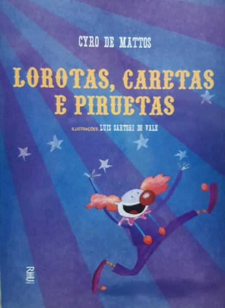 Capa de Lorotas, Caretas e Piruetas - Cyro de Mattos