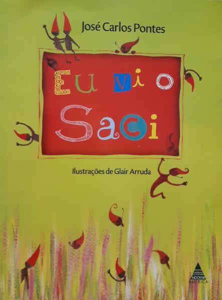 Capa de Eu Vi o Saci - José Carlos Pontes