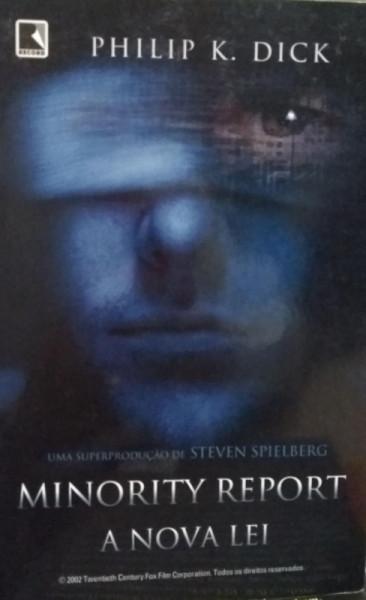 Capa de Minority Report - Philip K. Dick