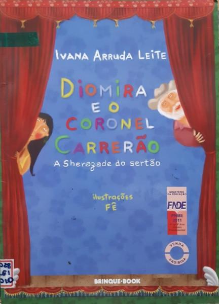 Capa de Diomira e o Coronel Carrerão - Ivana Arruda Leite