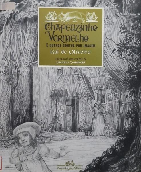 Capa de Chapeuzinho Vermelho e outros contos por imagem - Rui de Oliveira
