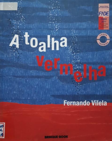 Capa de A Toalha Vermelha - Fernando Vilela