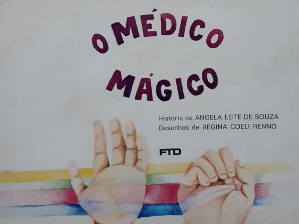 Capa de O Médico Mágico - Angela Leite de Souza