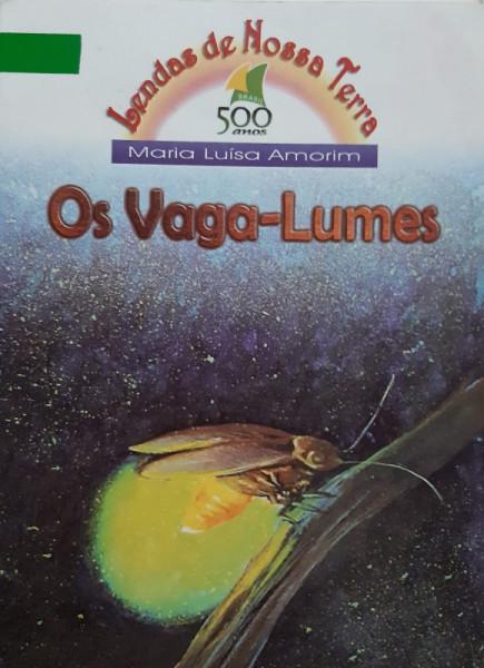 Capa de Os Vaga-Lumes - Maria Luísa Amorim