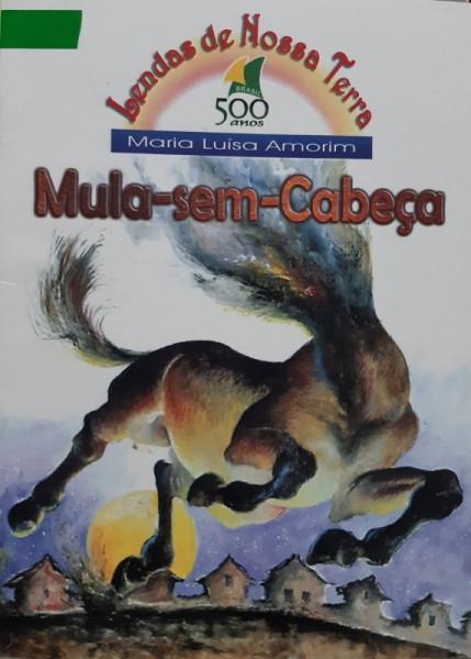 Capa de Mula-Sem-Cabeça - Maria Luísa Amorim
