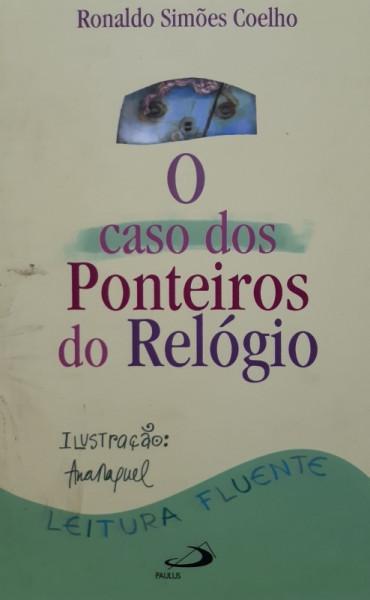 Capa de O Caso dos Ponteiros do Relógio - Ronaldo Simões Coelho