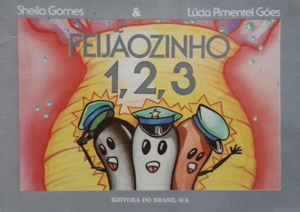 Capa de Feijãozinho 1, 2, 3 - Sheila Gomes e Lúcia Pimentel Góes