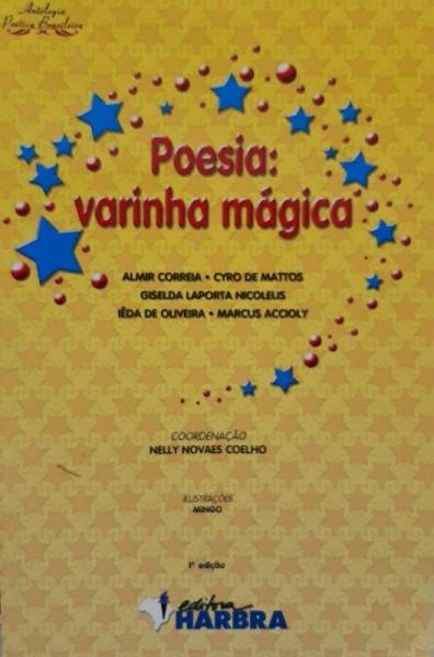 Capa de Poesia: Varinha Mágica - Vários Coordenação: Nely Novaes Coelho