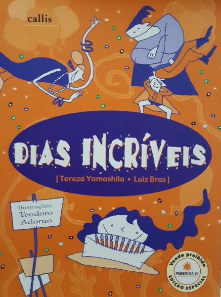 Capa de Dias Incríveis - Tereza Yamashita e Luiz Bras