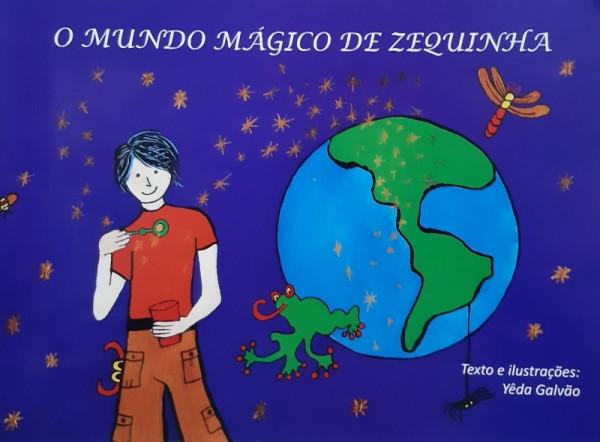 Capa de O Mundo Mágico de Zequinha - Yêda Galvão