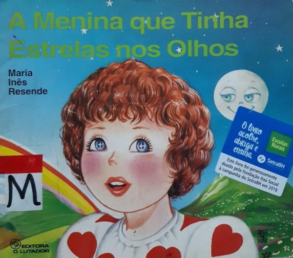 Capa de A Menina que Tinha Estrelas nos Olhos - Maria Inês Resende