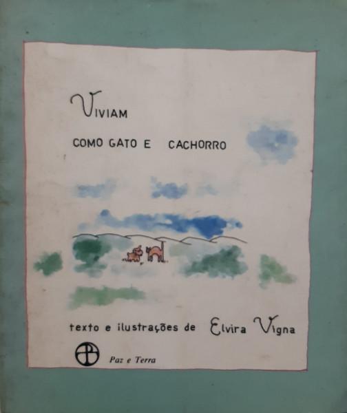 Capa de Viviam Como Gato e Cachorro - Elvira Vigna