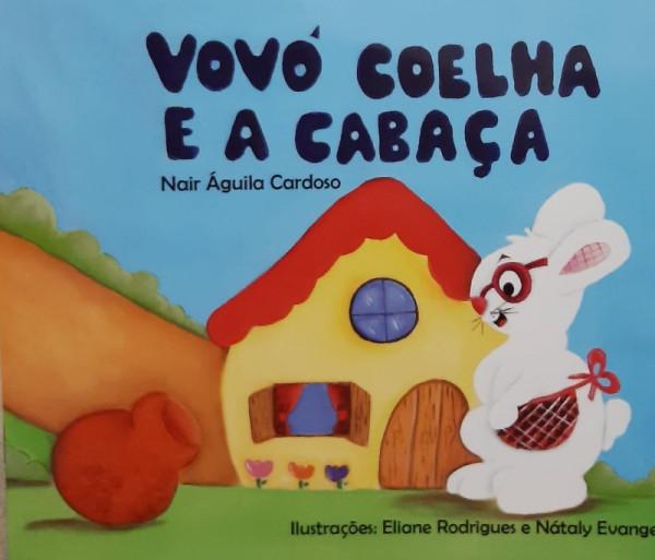Capa de Vovó Coelha e a Cabaça - Nair Águila Cardoso