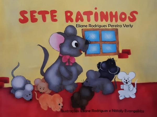 Capa de Sete Ratinhos - Eliane Rodrigues Pereira Verly