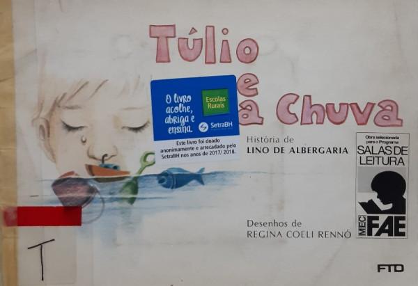 Capa de Túlio e a Chuva - Lino de Albergaria