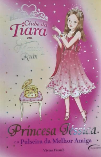 Capa de Princesa Jéssica e a Pulseira da Melhor Amiga - Vivian French