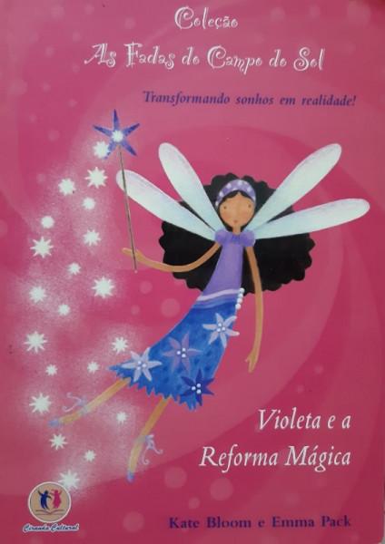 Capa de Violeta e a Reforma Mágica - Kate Bloom e Emma Pack