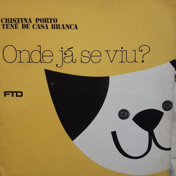 Capa de Onde Já Se Viu? - Cristina Porto e Tenê de Casa Branca