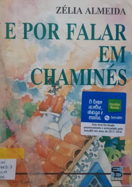 Capa de E Por Falar em Chaminés - Zélia Almeida