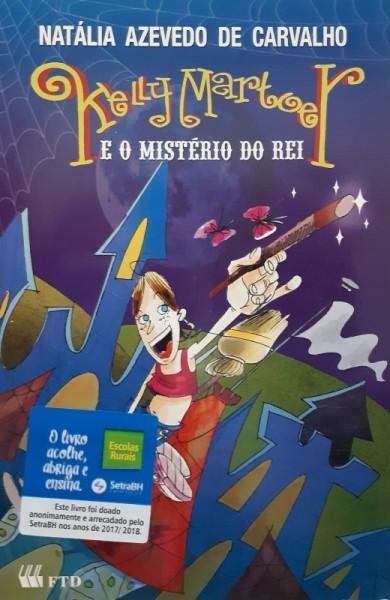 Capa de Kelly Martoer e o Mistério do Rei - Natália Azevedo de Carvalho