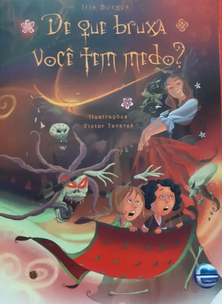 Capa de De Que Bruxa Você Tem Medo - Iris Borges