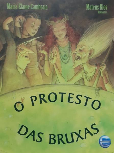 Capa de O Protesto das Bruxas - Maria Elaine Cambraia