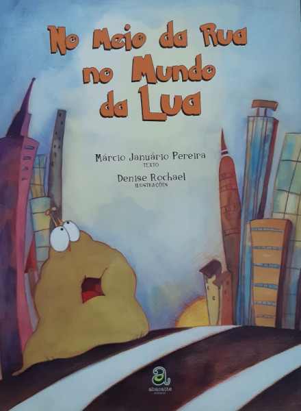 Capa de No Meio da Rua no Mundo da Lua - Márcio Januário Pereira