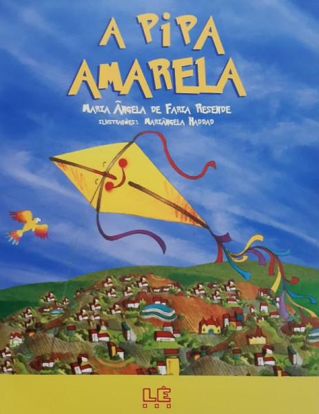 Capa de A Pipa Amarela - Maria Ângela de Faria Resende