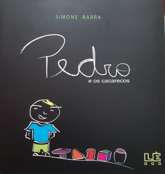 Capa de Pedro e os Cacarecos - Simone Barra