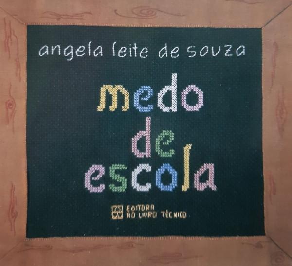 Capa de Medo de Escola - Angela Leite de Souza