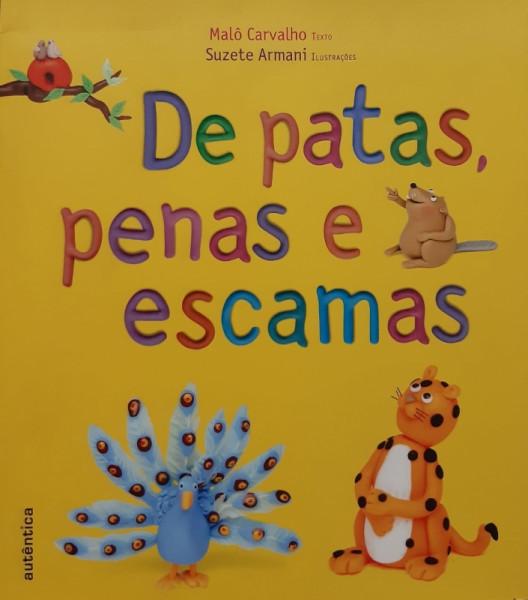 Capa de De Patas, Penas e Escamas - Malô Carvalho