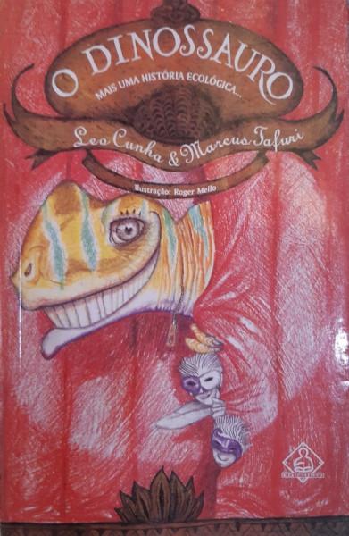 Capa de O Dinossauro - Leo Cunha e Marcus Tafuri