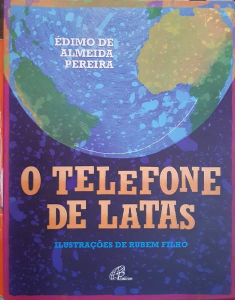 Capa de O Telefone de Latas - Édimo de Almeida Pereira