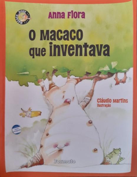 Capa de O Macaco Que Inventava - Anna Flora