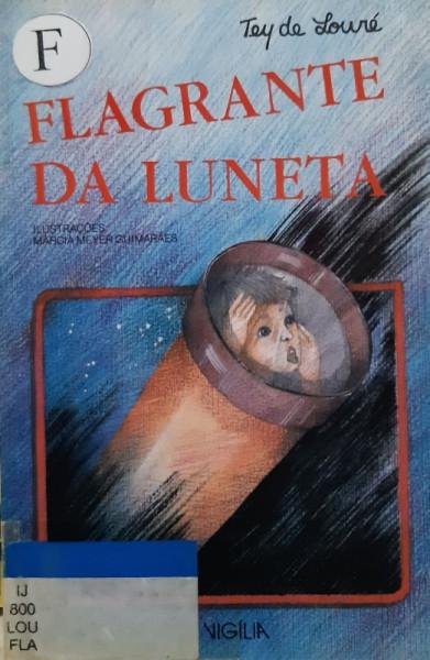 Capa de Flagrante da Luneta - Tey de Louré