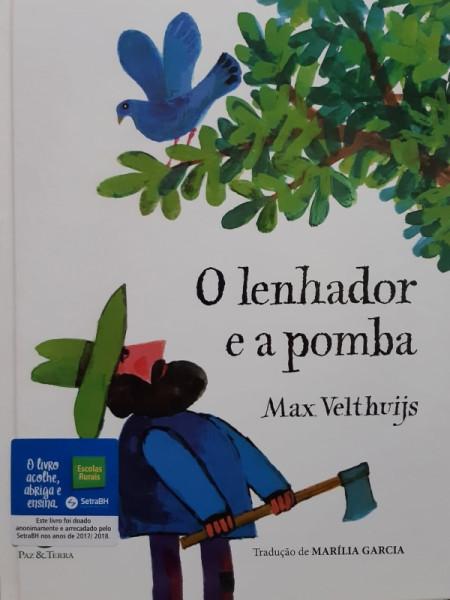 Capa de O Lenhador e a Pomba - Max Velthuijs