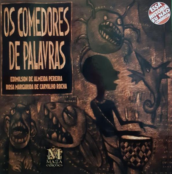 Capa de Os Comedores de Palavras - Edimilson de A. Pereira e Rosa M. Carvalho Rocha
