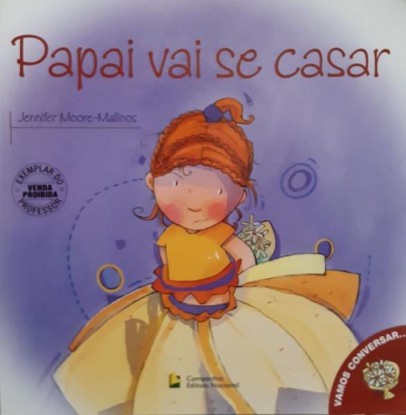 Capa de Papai Vai se Casar - Jennifer Moore-Mallinos