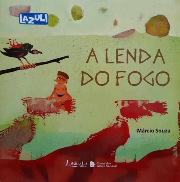 Capa de A Lenda do Fogo - Márcio Souza