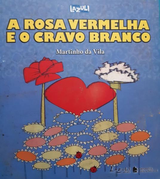 Capa de A Rosa Vermelha e o Cravo Branco - Martinho da Vila
