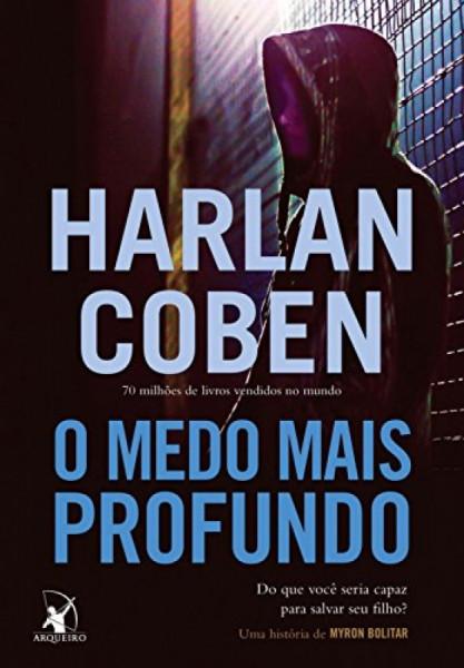 Capa de O medo mais profundo - Harlan Coben