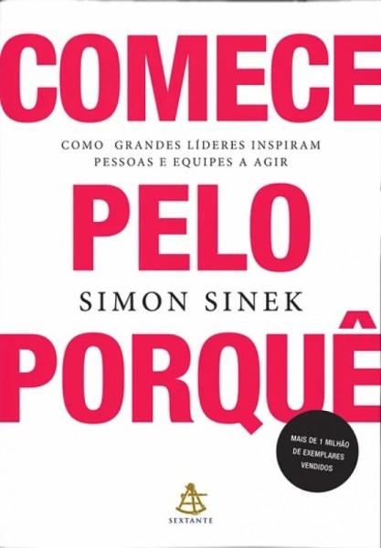 Capa de Comece pelo porquê - Simon Sinek