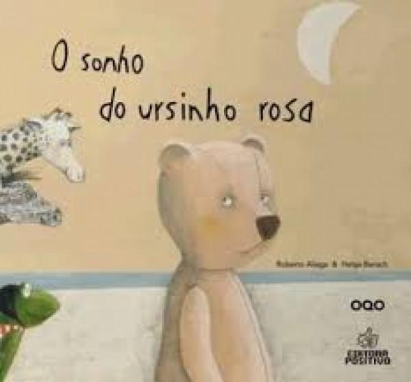 Capa de O sonho do ursinho rosa - Roberto Aliaga; Helga Bansch