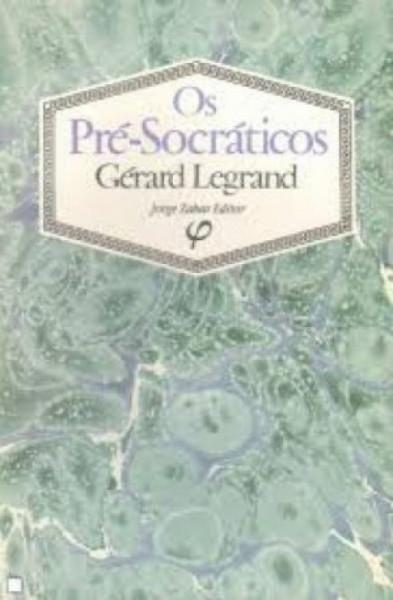 Capa de Os pré-socráticos - Gérard Legrand