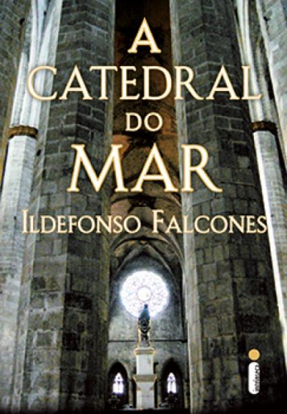 Capa de A catedral do mar - Ildefonso Falcones