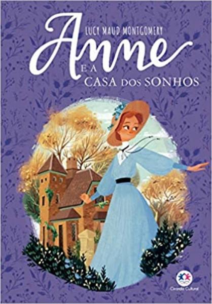 Capa de Anne e a casa dos sonhos - Lucy Maud Montgomery
