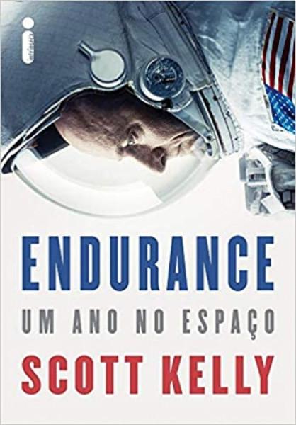 Capa de Endurance... Um Ano no Espaço - Kelly Scott